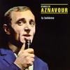 Charles Aznavour - Emmenez moi (slowed down)