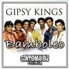 GIPSY KING - BAMBOLEO (Síntoma Remix)[FREE DOWNLOAD]