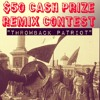 Throwback Patriot [acapella] $50 REMIX CONTEST