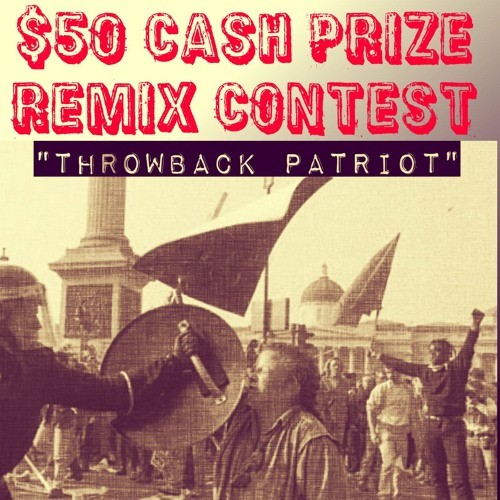 Throwback Patriot [acapella] $50 REMIX CONTEST