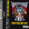 KERWIN FROST -TURN THAT SHIT OFF! VOL 1