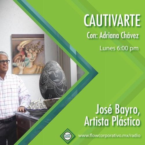 CautivArte 127 - José Bayro, artista plástico