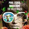 POOL STAGE MARATHON - PODCAST- WEEK BRAZIL MARCINHA EGGERS