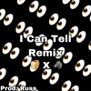 Bred X Russ I Can Tell Remix (Prod. Russ)