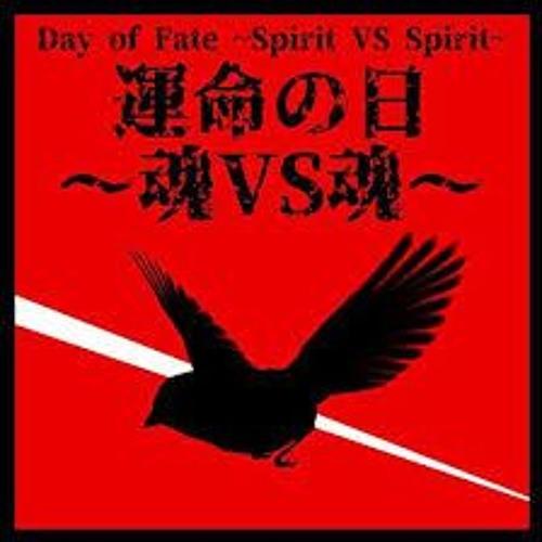 Day Of Fate Spirit VS Spirit (Unmei No Hi English Cover) Team Four Star