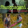 Thungnagani  Mp3 (320 kbps)