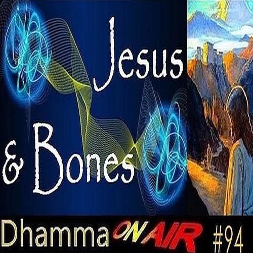 DoA #94: Jesus & the Bag of Bones ..
