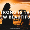 1334 Strong is the New Beautiful!