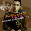 Jax Jones & Mabel - Ring Ring ( Muratt Mat & Kemal Nalbant Rmx )