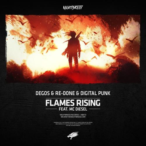 Degos & Re-Done & Digital Punk & MC Diesel - Flames Rising