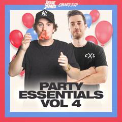 Chunky Dip & Jesse James - Party Essentials 4 Mixtape