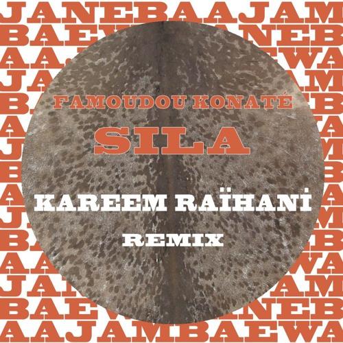 Sila - Kareem Raïhani Remix