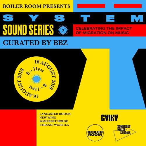 DJ Flight Mix | Boiler Room x SYSTEM: Sounds Series at Somerset House Studios