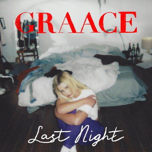 GRAACE - Last Night