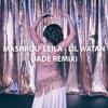 Mashrou' Leila - Lil Watan (Jade Remix)