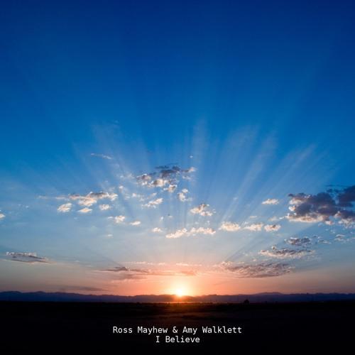 I Believe (Single Mix) - Featuring Amy Walklett