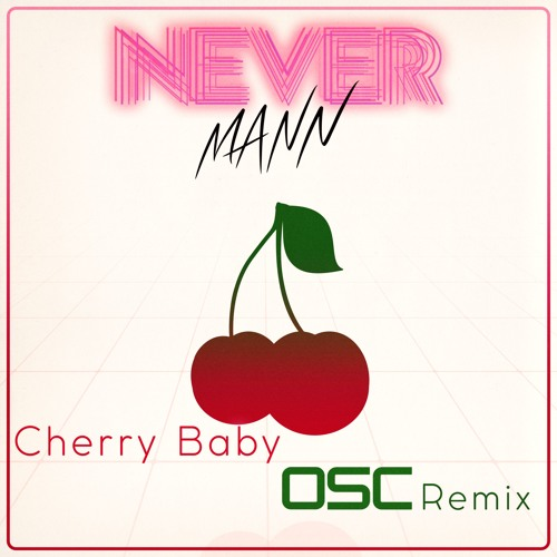 Cherry Baby (OSC Remix)