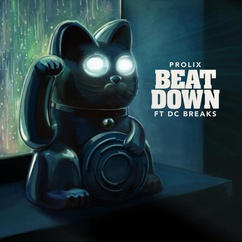 Prolix & DC Breaks - Beat Down [Clip] OUT NOW!