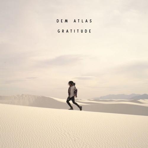 deM atlaS - Gratitude