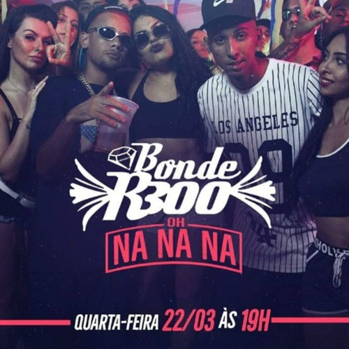 Bonde R300 - Oh Nanana (Tomy B Extended)[FREE DOWNLOAD] by