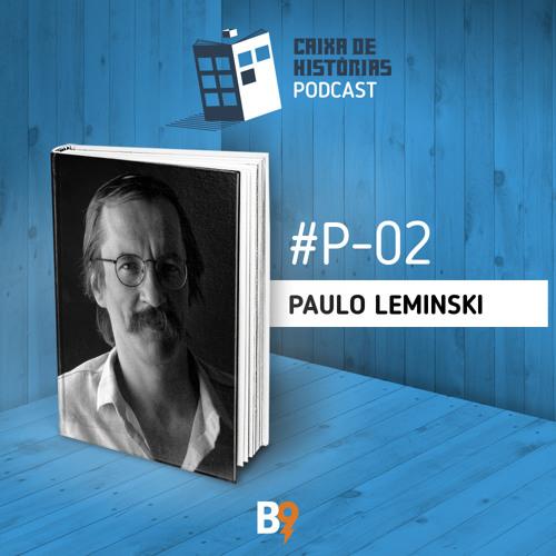 Caixa de Histórias Poesia 02 – Paulo Leminski