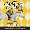 WINNIE'S GREAT WAR by By Lindsay Mattick, Josh Greenhut. Read by Kathleen McInerney - Audio Excerpt
