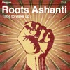 Roots Ashanti - Time to wake up (2018)