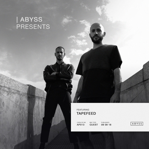 ABYSS Presents | Tapefeed [AP013]