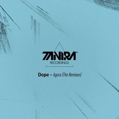 Dope - Agora (Official D-Rhapsody Remix)