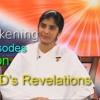 Gods Revelations - Ep 16 - Awakening with Brahma Kumaris