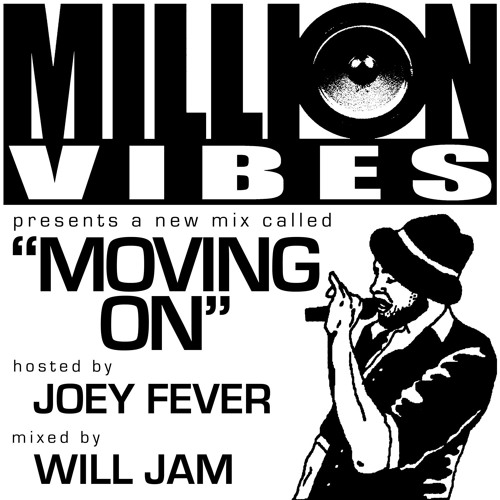 "Million Vibes - ""Moving On"" Hosted by Joey Fever 2010"