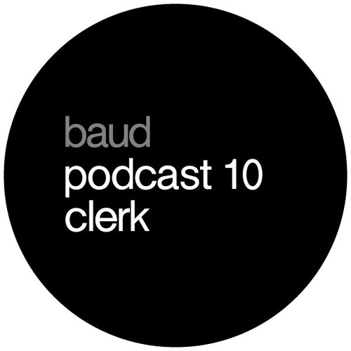 baud podcast 10 clerk