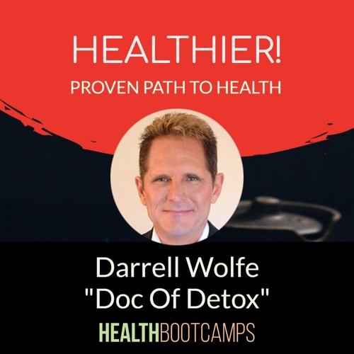 Darrell Wolfe Doc Of Detox