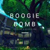 Boogie Bomb (Explicit)