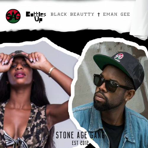 Black Beautty x Eman Gee | Bottles Up(Prod. Fly Lima)