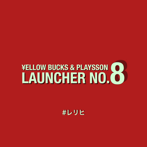 LAUNCHER NO.8 feat. PLAYSSON