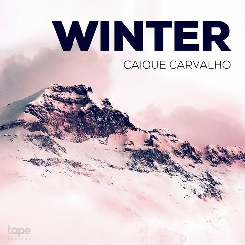 Caique Carvalho - Winter (Original Mix)