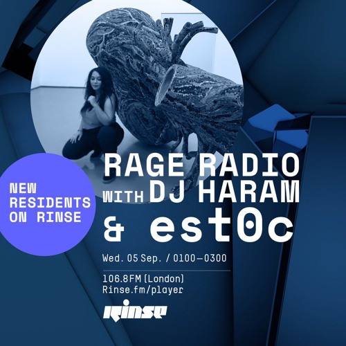 Rage Radio with DJ Haram & Est0c - 6th September 2018