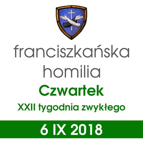 Homilia: czwartek XXII tygodnia - 6 IX 2018