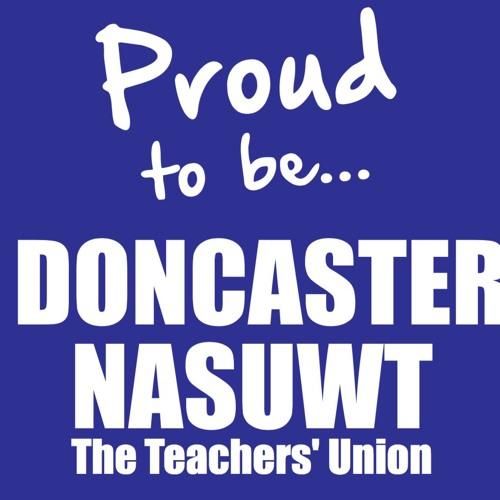 Doncaster NASUWT Podcast - September 2018