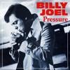 Billy Joel - Pressure (Jimmy Michaels 12'' Mix)