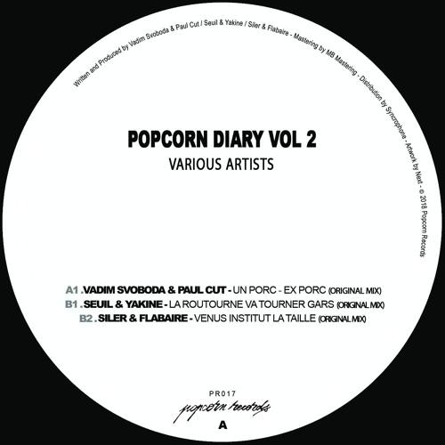 Various artists- Popcorn diary Vol 2 w/ Vadim Svoboda & Paul Cut, Seuil & Yakine, Siler & Flabaire