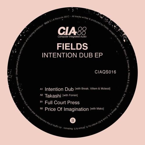 A1 - Fields, Break, Villem & Mcleod - Intention Dub