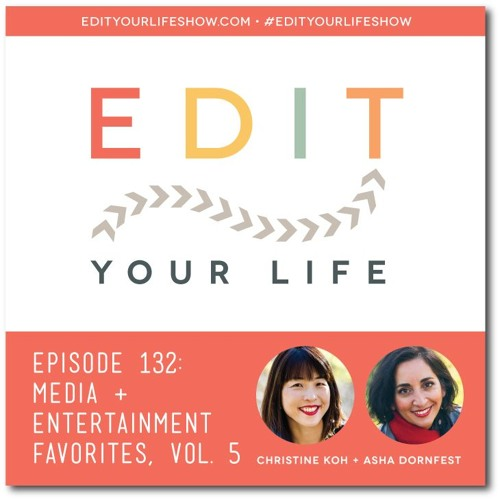 Episode 132: Media & Entertainment Favorites, Vol. 5