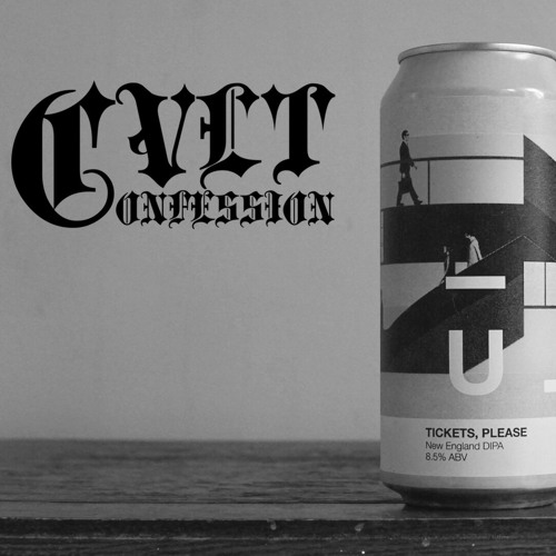 Cvlt Confession - Manual Brewing Co. 'Tickets, Please'