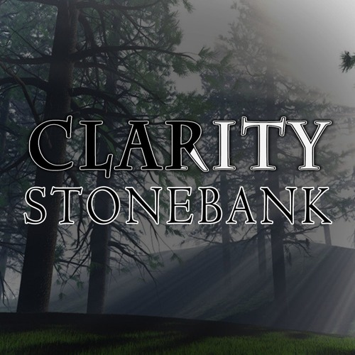 Clarity - Stonebank [FREE DOWNLOAD]