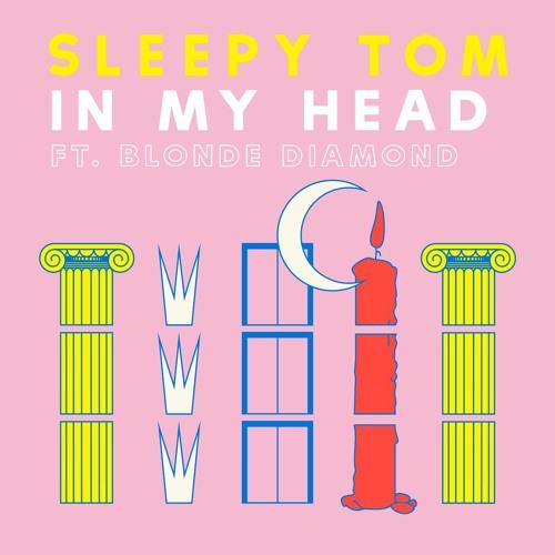 In My Head (ft. Blonde Diamond)