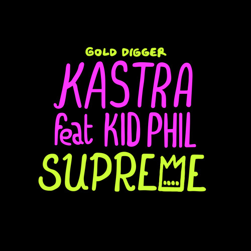 Kastra - Supreme (ft. Kid Phil)