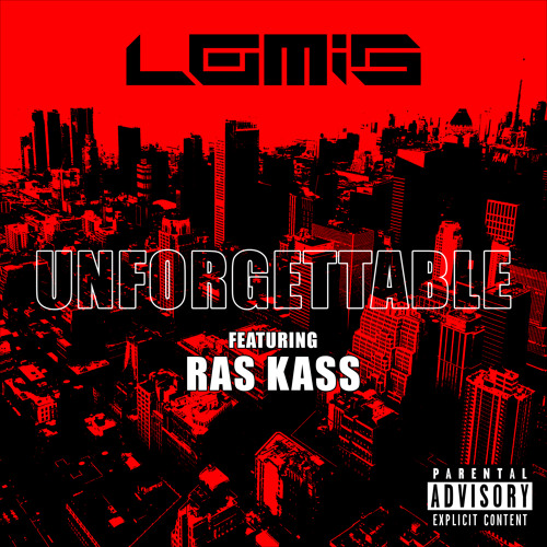 Unforgettable (feat. Ras Kass)