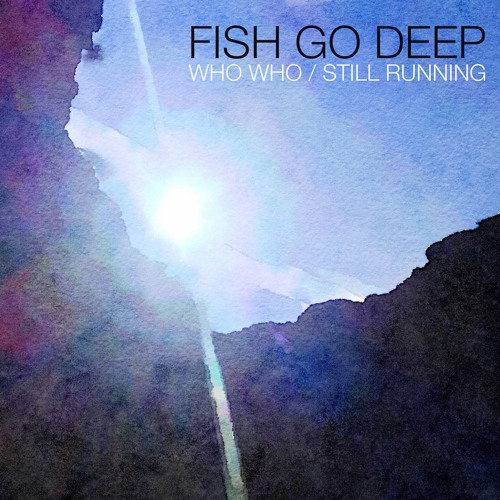 Premiere: Fish Go Deep - Still Running [Go Deep Recordings] by When